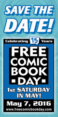 Free Comic Book Day Saturday May 7th 2016