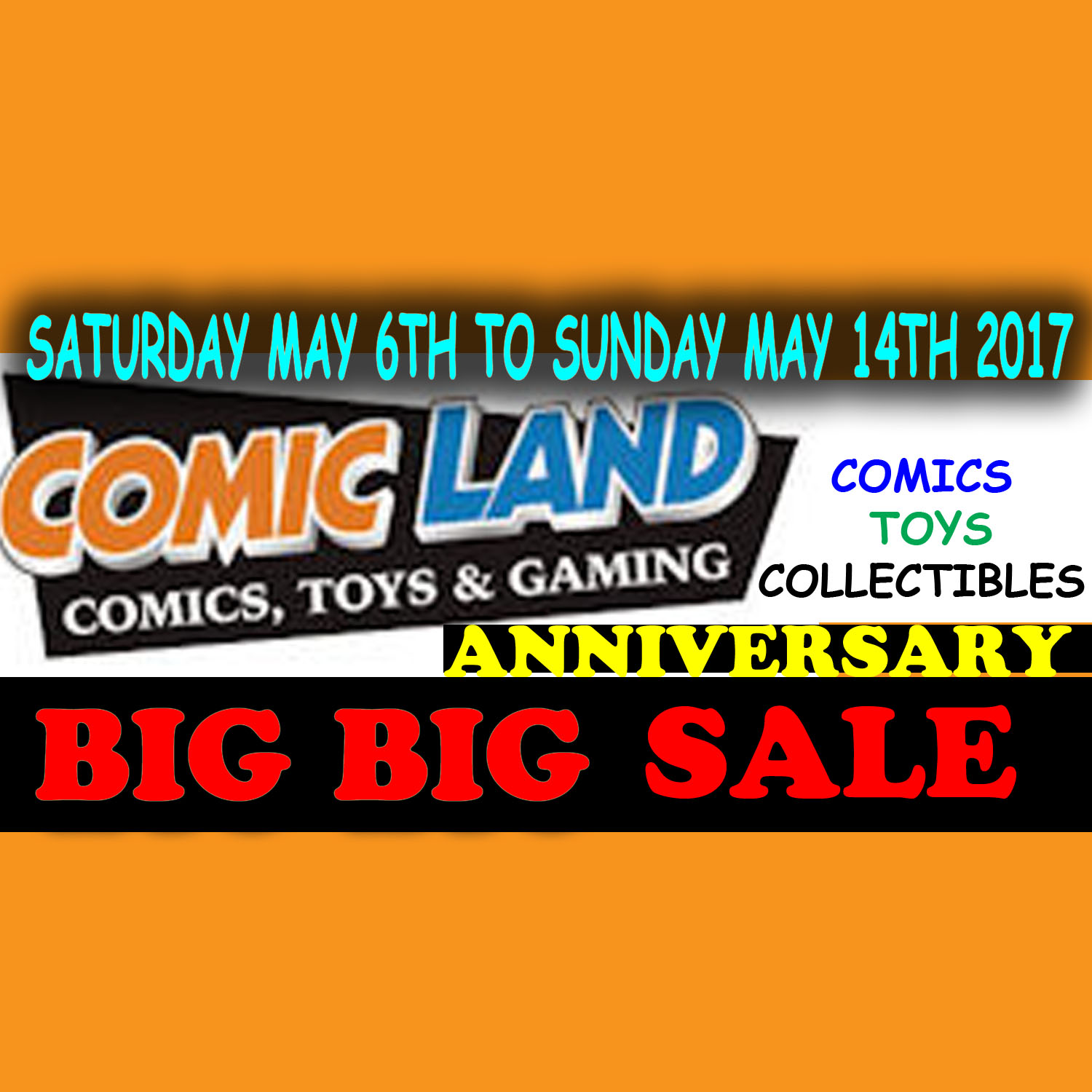 Comic Land Anniversary Sale 2017 EXTENDED - May 6th to 14th